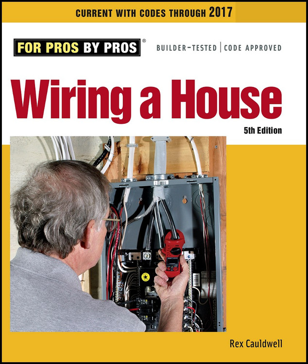 Wiring a House 5th Edition - ISBN#9781627106740