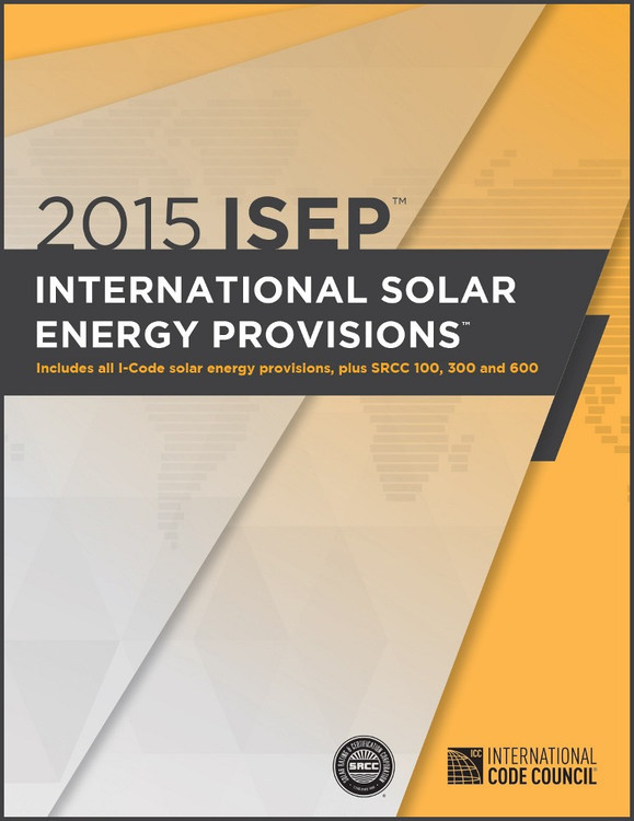 2015 International Solar Energy Provisions - ISBN#9781609836047