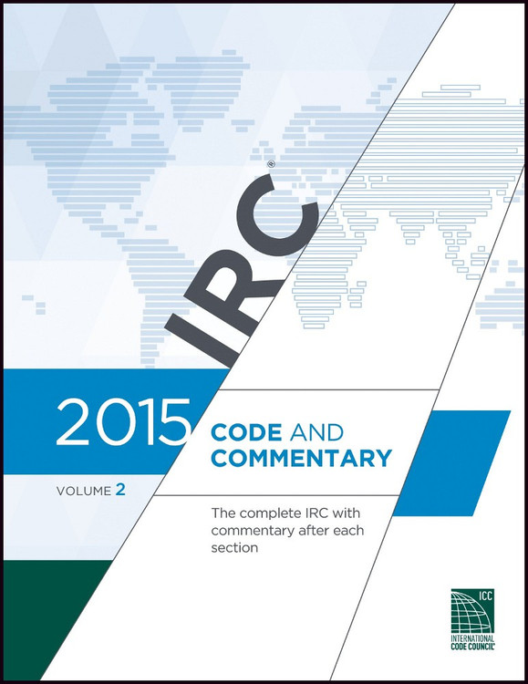 2015 IRC Code and Commentary Volume 2 - ISBN#9781609832858