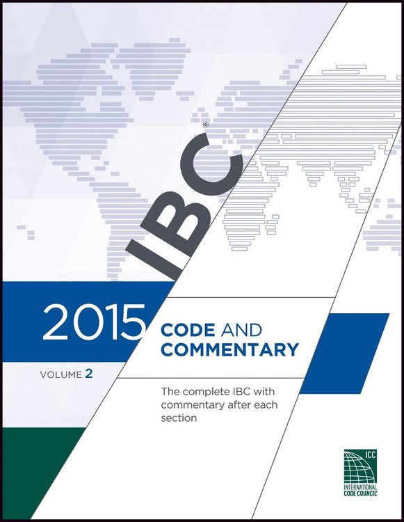 2015 IBC Code and Commentary Volume 2 - ISBN#9781609832827