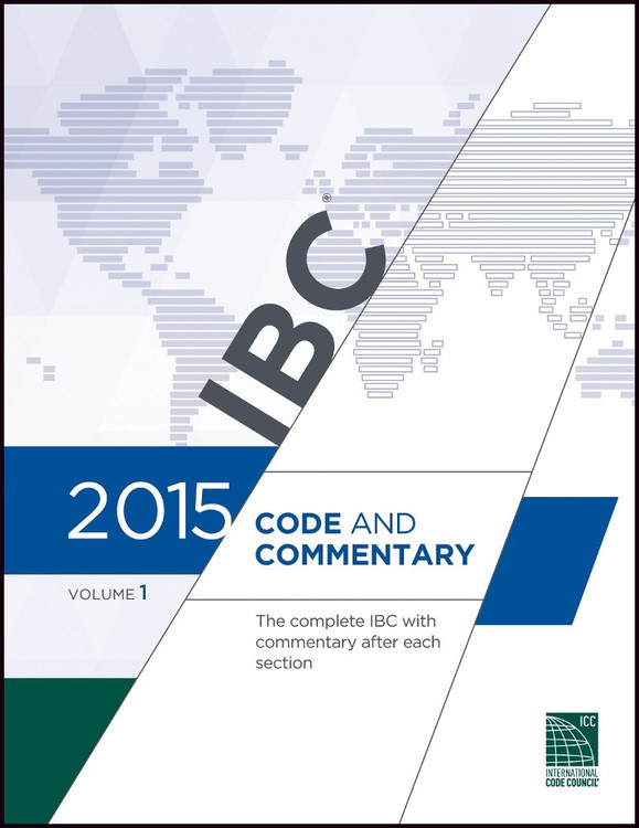 2015 IBC Code and Commentary Volume 1 - ISBN#9781609832803