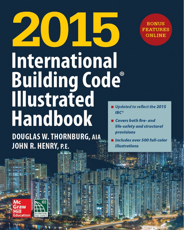 2015 International Building Code Illustrated Handbook - ISBN#9781259586125