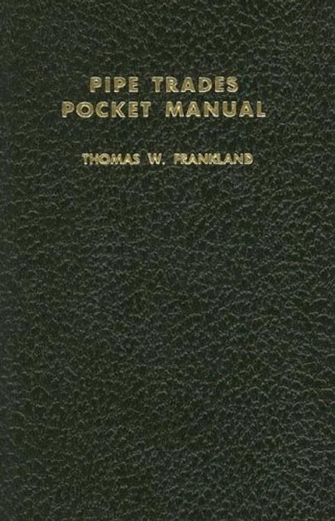 Pipe Trades Pocket Manual - ISBN#9780028024103