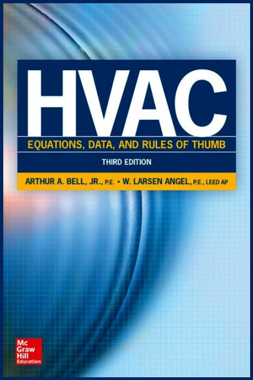 HVAC Equations, Data, and Rules of Thumb 3rd Edition - ISBN#9780071829595