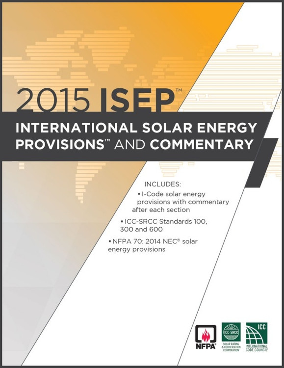 2015 ISEP International Solar Energy Provisions and Commentary - ISBN#9781609836245