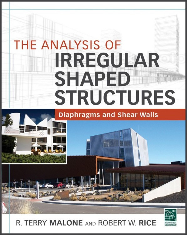 The Analysis of Irregular Shaped Structures: Diaphragms and Shear Walls - ISBN#9780071763837