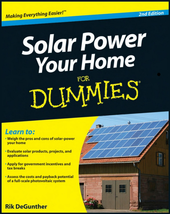 Solar Power Your Home for Dummies 2nd Edition - ISBN#9780470596784