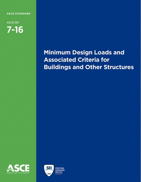 Minimum Design Loads for Buildings and Other Structures (ASCE 7-16) - ISBN#9780784414248