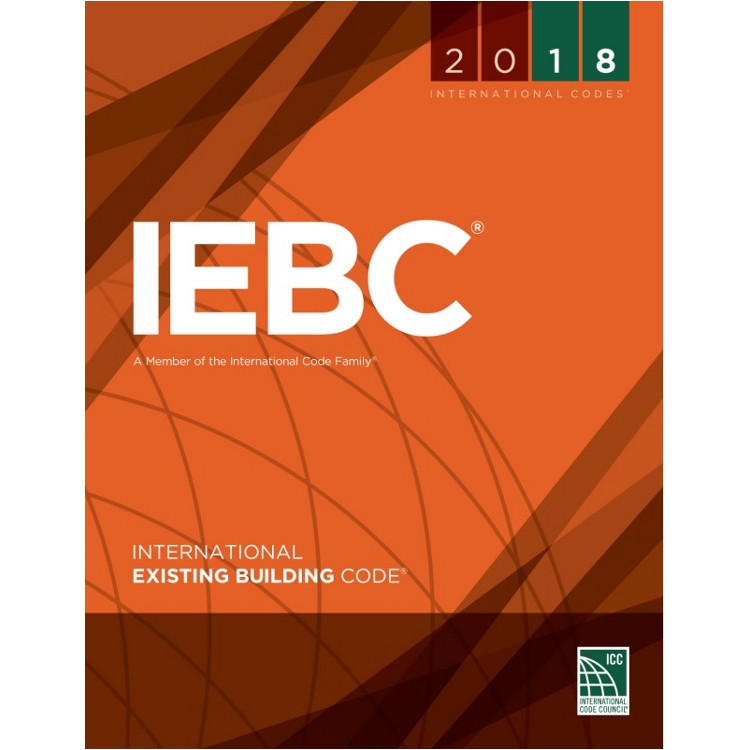 2018 International Existing Building Code - ISBN#9781609837525