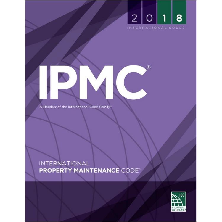 2018 International Property Maintenance Code - ISBN#9781609837488