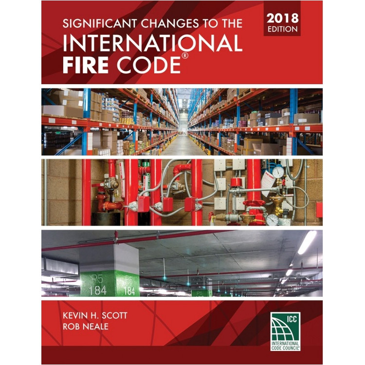 Significant Changes to the International Fire Code 2018 Edition - 9781609835675