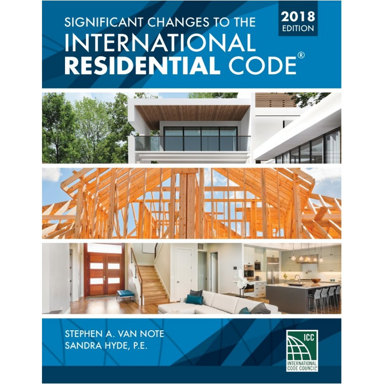 Significant Changes to the International Residential Code 2018 Edition - 9781337271332