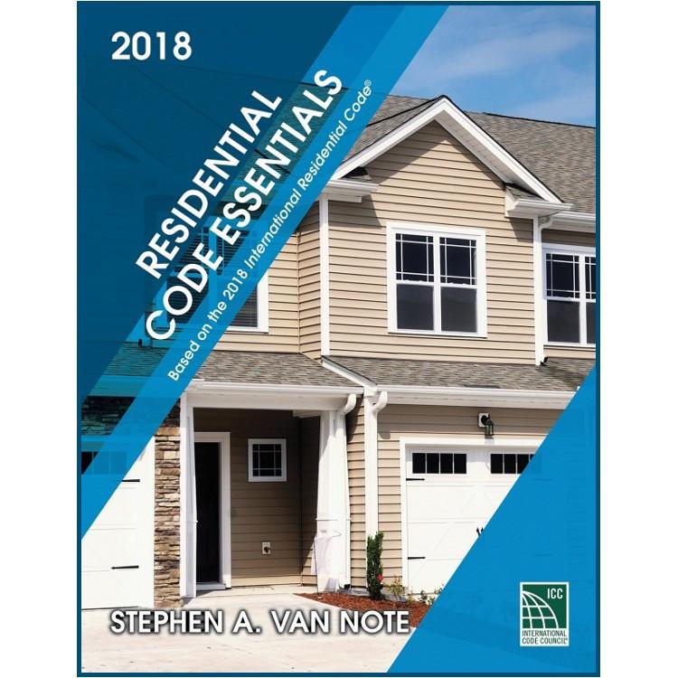 Residential Code Essentials 2015 Edition - ISBN#9781609837877
