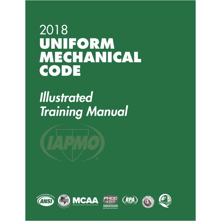 2018 Uniform Mechanical Code Illustrated Training Manual - ISBN#9781944366155