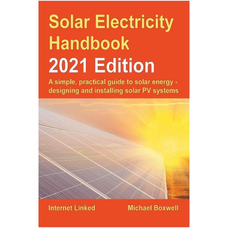 Solar Electricity Handbook - ISBN#9781907670756