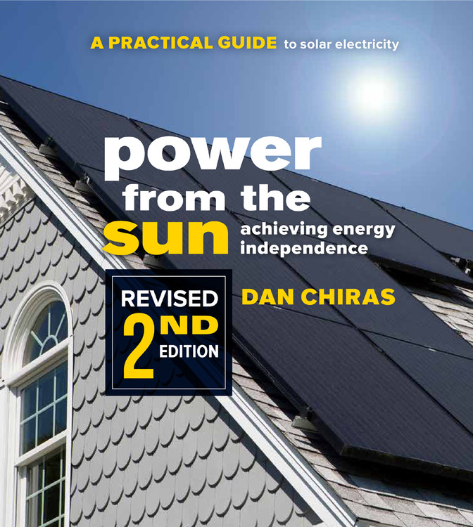 Power from the Sun: A Practical Guide to Solar Electricity - Revised 2nd Edition - 9780865718296