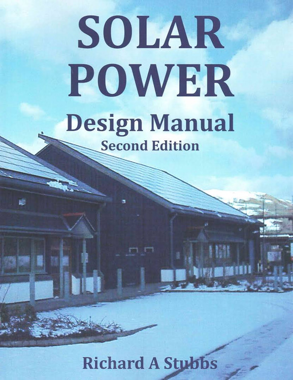 Solar Power Design Manual - ISBN#97815085058229