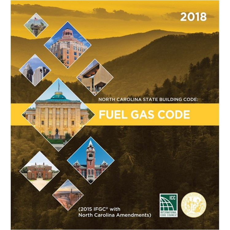 North Carolina State Building Code: Fuel Gas Code 2018 - ISBN#9781609838287