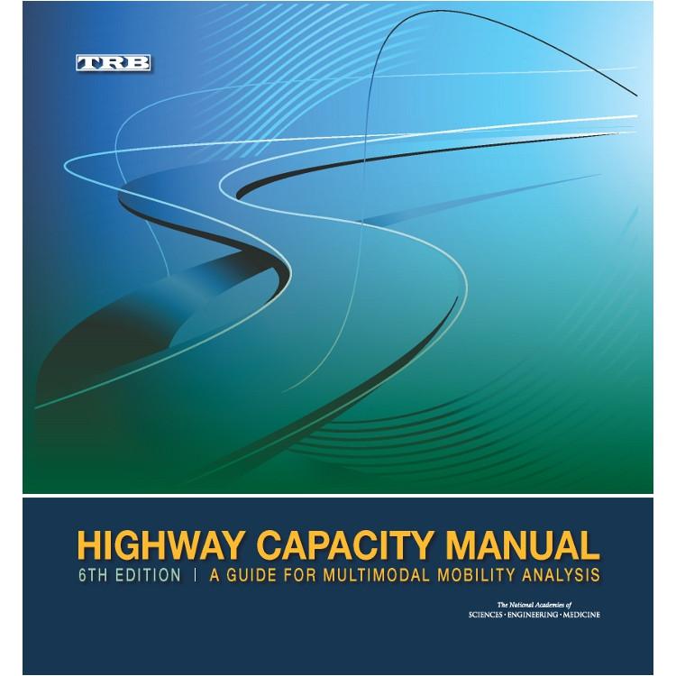 Highway Capacity Manual 6th Edition - ISBN#9780309369978