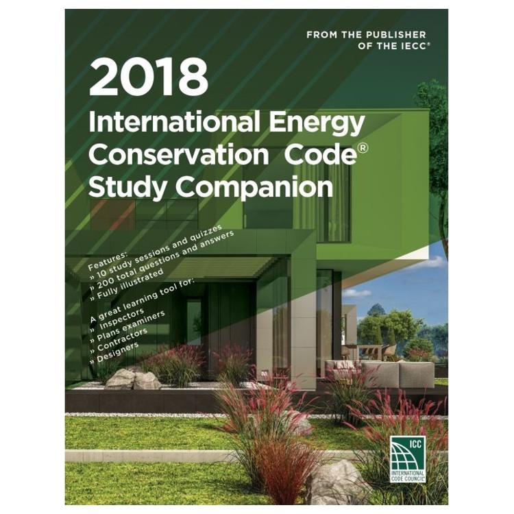 2018 International Energy Conservation Code Study Companion - ISBN#9781609837983