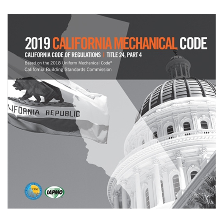 2019 California Mechanical Code (Title 24 Part 4) - ISBN#9781944366308