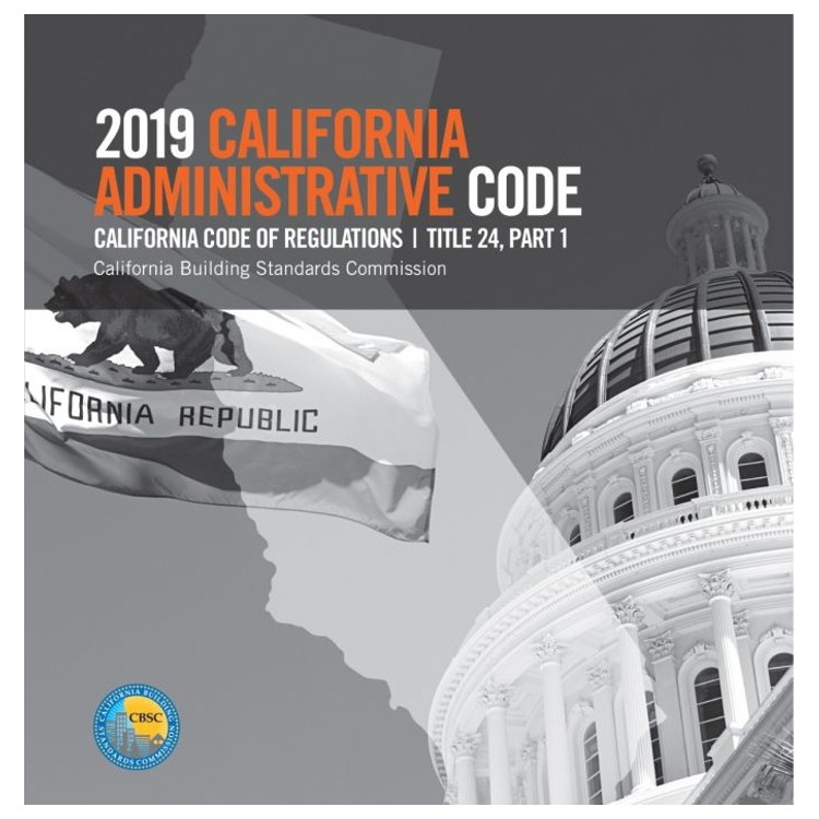 2019 California Administrative Code (Title 24 Part 1) - ISBN#9781609838904