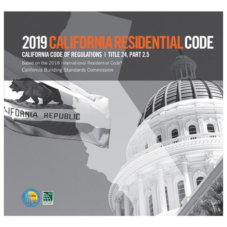 2019 California Residential Code (Title 24 Part 2.5) - ISBN#9781609838928
