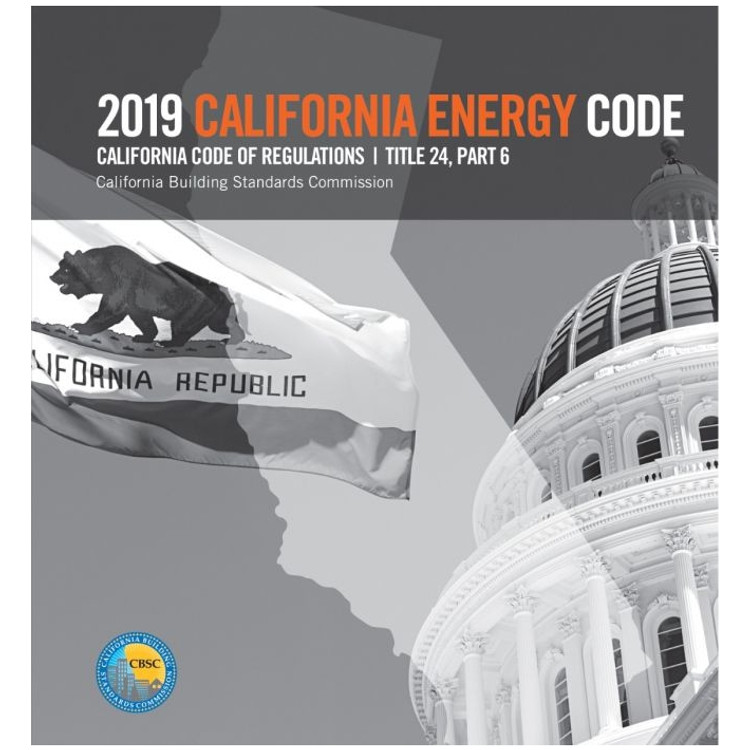 2019 California Energy Code (Title 24 Part 6) - ISBN#9781609838935
