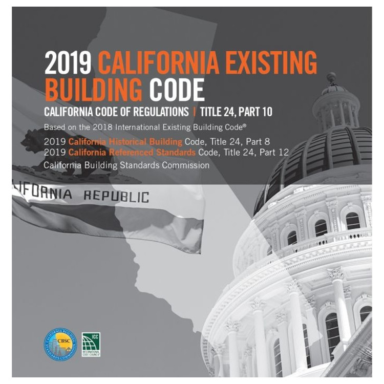 2019 California Existing Building Code (Title 24 Part 10) - ISBN#9781609838966