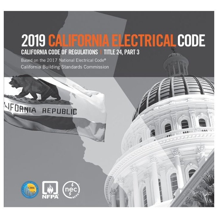 2019 California Electrical Code (Title 24 Part 3)