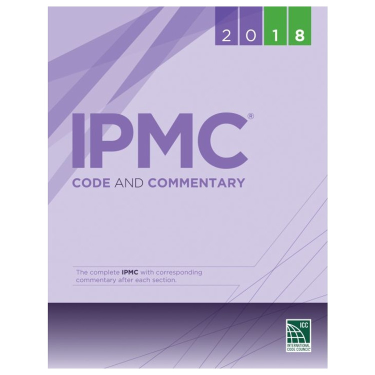 2018 IPMC Code and Commentary - ISBN#9781609837723