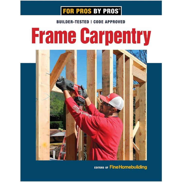 Frame Carpentry-ISBN#9781641550611