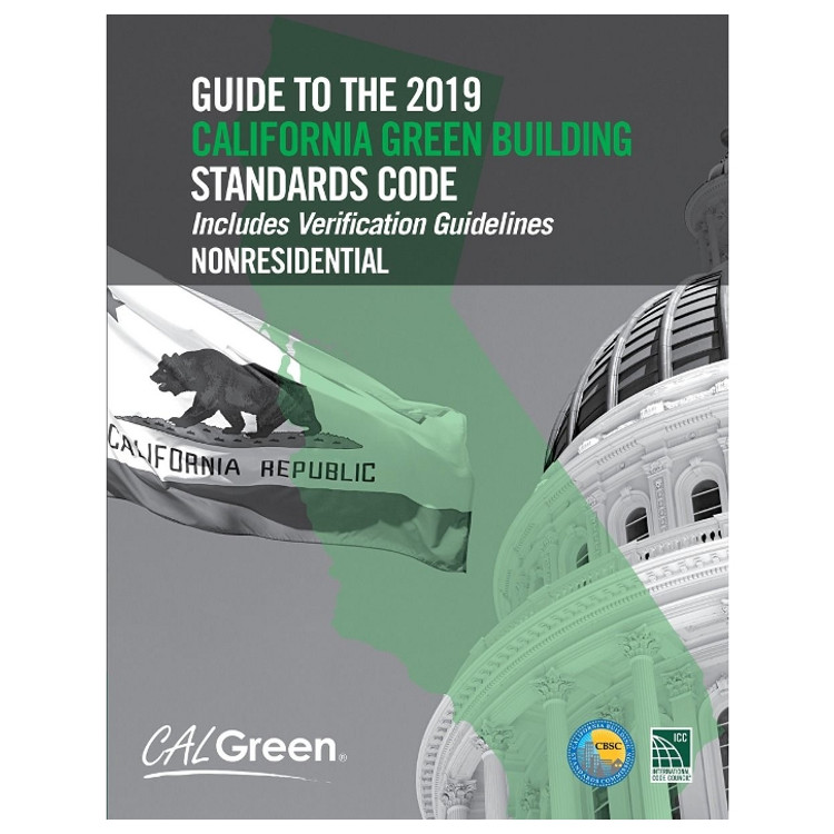 Guide to the 2019 California Green Building Standards Code: Non-Residential