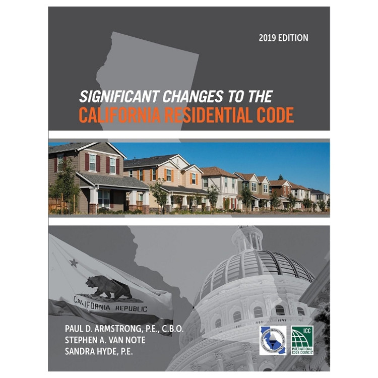 Significant Changes to the California Residential Code 2019 - ISBN#9781609838867