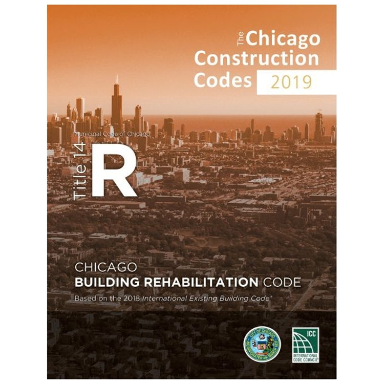 2019 Chicago Building Rehabilitation Code - ISBN#9781609839321