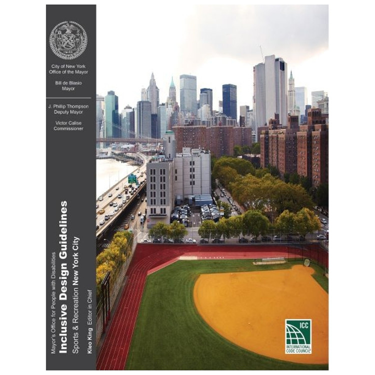 Inclusive Design Guidelines: Sports & Recreation New York City - ISBN#9781609839208