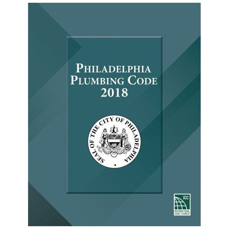 Philadelphia Plumbing Code 2018-ISBN#9781609839345