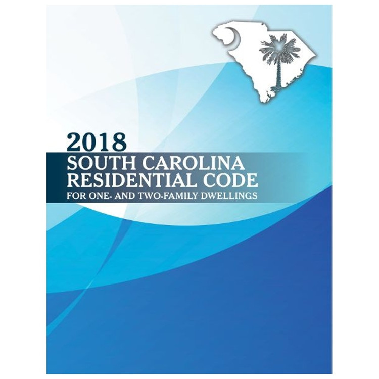 2018 South Carolina Residential Code - ISBN#9781609839222