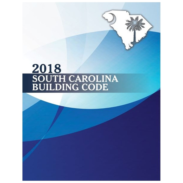 2018 South Carolina Building Code - ISBN#9781609839215