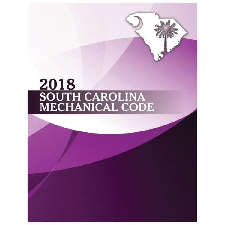 2018 South Carolina Mechanical Code - ISBN#9781609839260