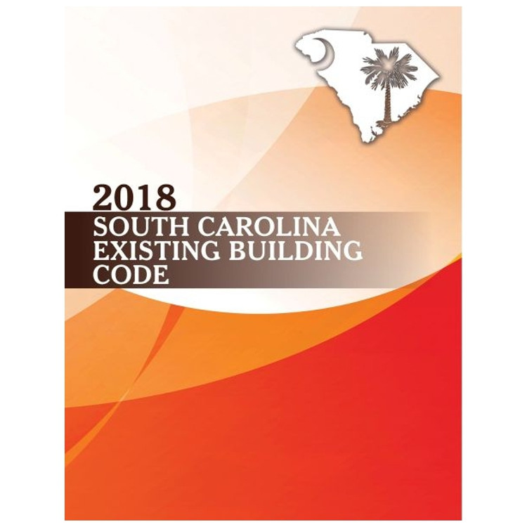 2018 South Carolina Existing Building Code - ISBN#9781609839246