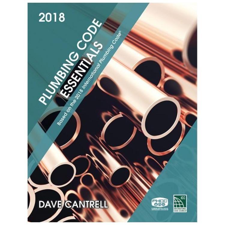 Plumbing Code Essentials 2018 Edition - ISBN#9781609838775