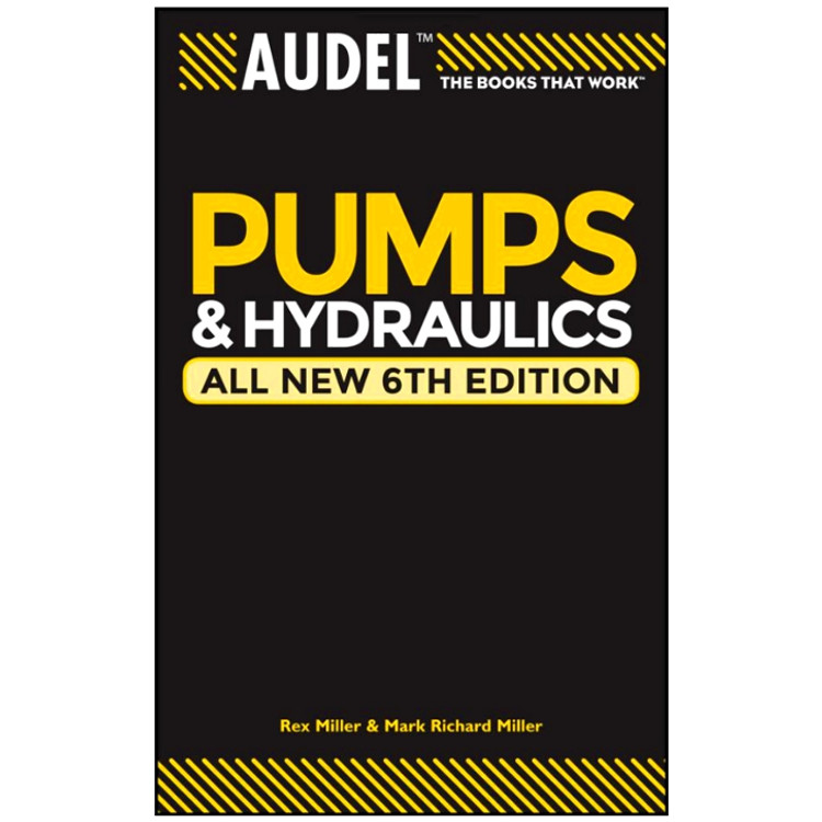 Audel Pumps and Hydraulics - ISBN#9780764571169