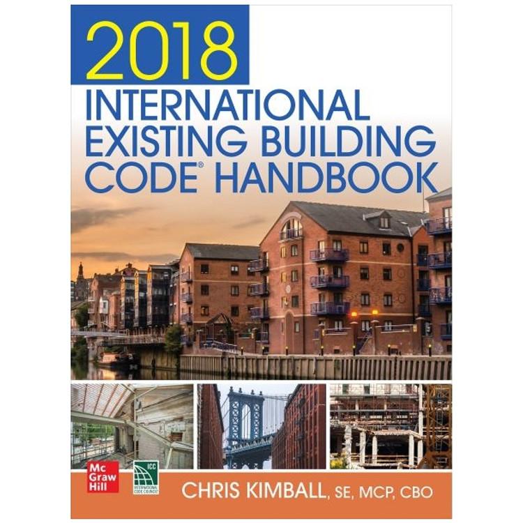 2018 International Existing Building Code Handbook - ISBN#9781260134780