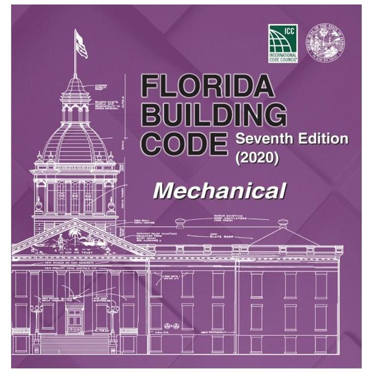 Florida Building Code - Mechanical (2020) - ISBN#9781952468124