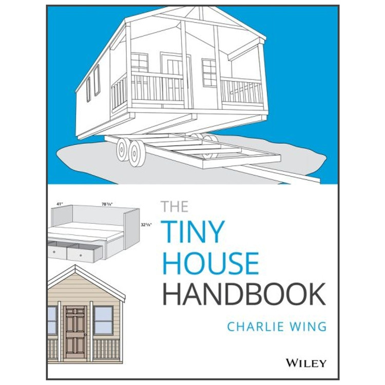 The Tiny House Handbook - ISBN#9781119581871
