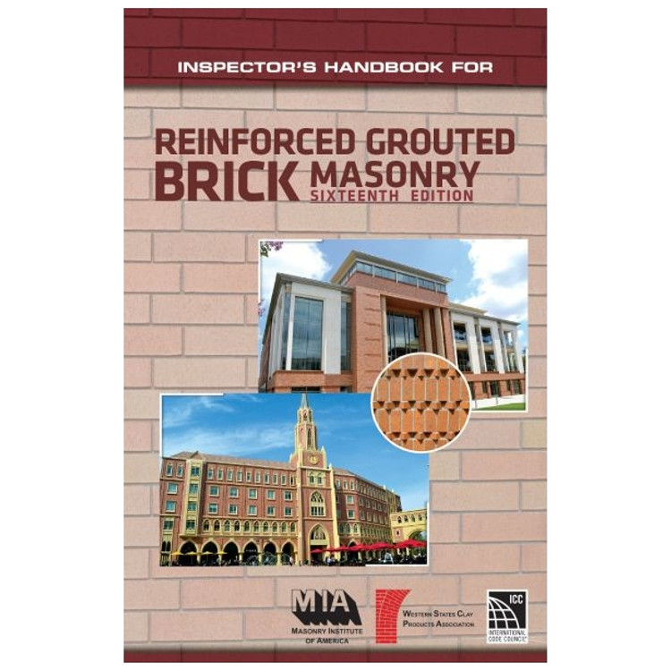 Inspectors Handbook for Reinforced Grouted Brick Masonry 16th Ed - ISBN#9780940116788