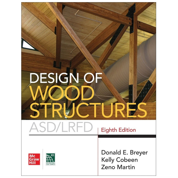 Design of Wood Structures ASD/LRFD - ISBN#9781260128673