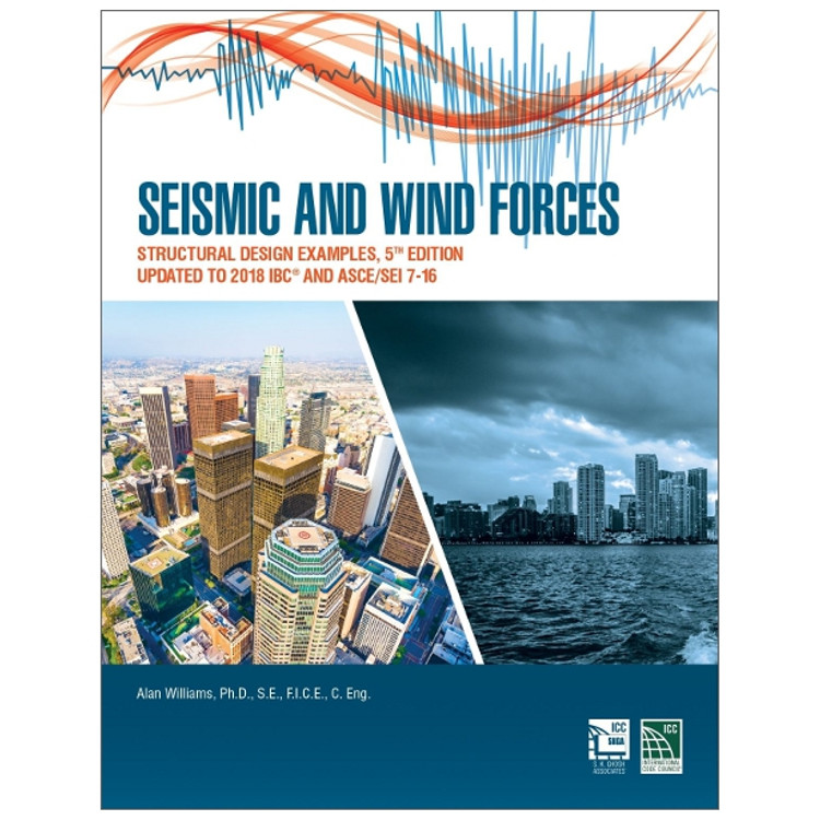 Seismic and Wind Forces: Structural Design Examples - ISBN#9781609838447