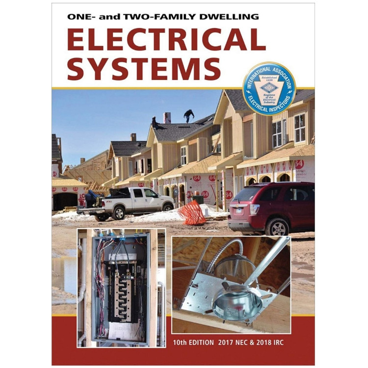 One- and Two-Family Dwelling Electrical Systems-ISBN#9781890659820